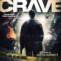 Justin Burnett - Crave (Original Motion Picture Soundtrack)