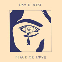 David West - Peace or Love