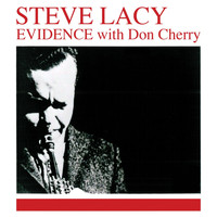 Steve Lacy - Evidence (Remastered)