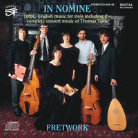 Fretwork - In Nomine Sixteenth Century Music for Viols