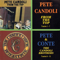 Pete Candoli - From the Top and the Candoli Brothers