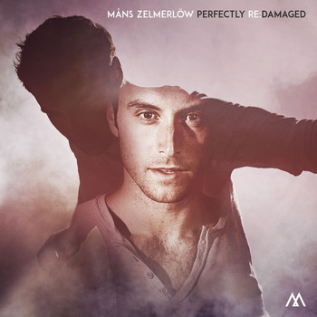 Måns Zelmerlöw - Perfectly Re:Damaged