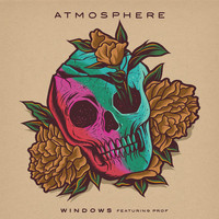 Atmosphere - Windows (feat. Prof) (Explicit)