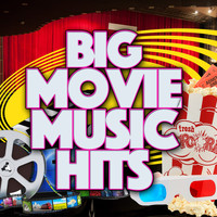 Original Motion Picture Soundtrack - Big Movie Music Hits