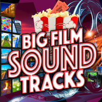Soundtrack - Big Film Soundtracks