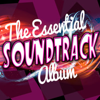 Soundtrack/cast Album - The Essential Soundtrack Album