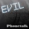 Phonetalk  Evil DJ
