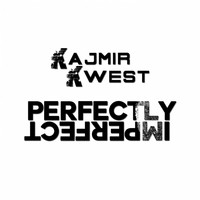 Kajmir Kwest - Perfectly Imperfect