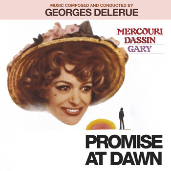 Georges Delerue - Promise at Dawn (Music from the Motion Picture) [Remastered]
