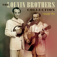 The Louvin Brothers - The Louvin Brothers Collection 1949-62
