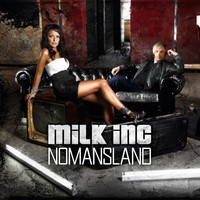 Milk Inc - Nomansland