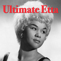 Etta James - Ultimate Etta