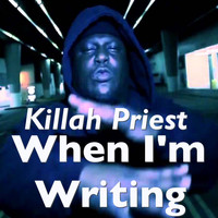 Killah Priest - When I'm Writing