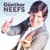 Günther Neefs - Your Love Still Brings Me To My Knees