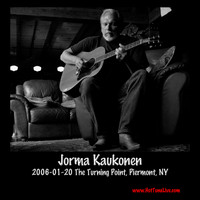 Jorma Kaukonen - 2006-01-20 the Turning Point, Piermont, NY (Live)