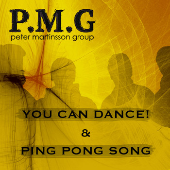 Peter Martinsson Group - You Can Dance / Ping Pong Song