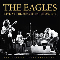 Eagles - Live at the Summit, Houston, 1976 (Live)