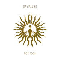 Gazpacho - Tick Tock (Remastered)