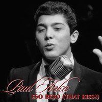 Paul Anka - Eso Beso (That Kiss)