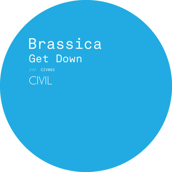 Brassica - Get Down