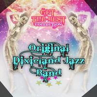 Original Dixieland Jazz Band - Get The Best Collection