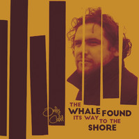 Only Child - The Whale Found Its Way To The Shore