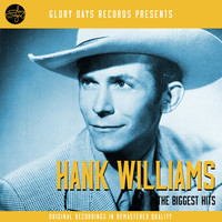 Hank Williams - The Biggest Hits