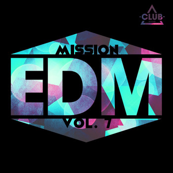 Various Artists - Mission EDM, Vol. 7