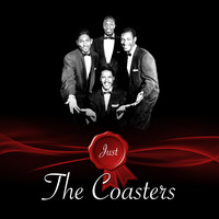 The Coasters - Just - The Coasters