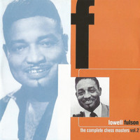Lowell Fulson - The Complete Chess Masters Vol. 2