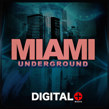Various Artists - Miami Underground