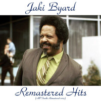 Jaki Byard - Remastered Hits