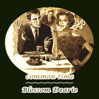 Blossom Dearie - Common Time