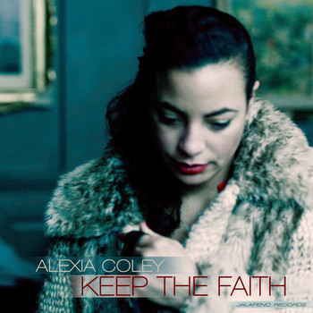 Alexia Coley - Keep the Faith - Single