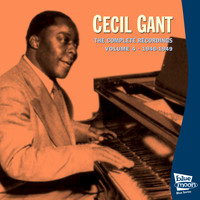 Cecil Gant - The Complete Recordings Volume 4 (1946-1949)