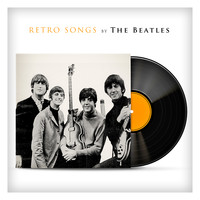 The Beatles - Retro Songs By The Beatles