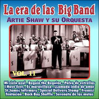 Artie Shaw - Gigantes de las Big Band Vol. Xi