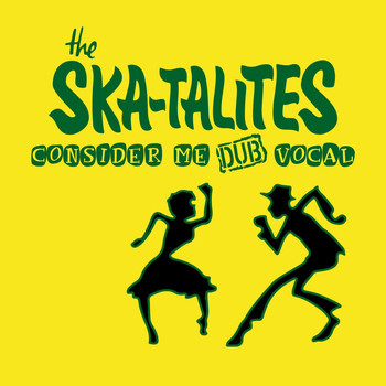 The Skatalites - Consider Me Dub Vocal