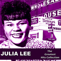 Julia Lee - Julia Lee: The Greatest Hits Collection