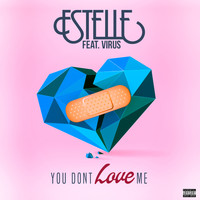 Estelle - You Don't Love Me