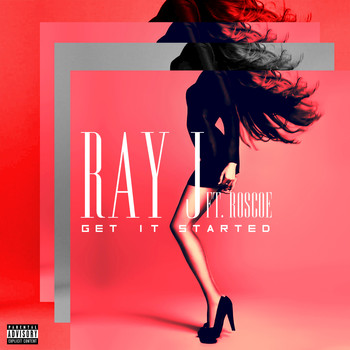 Ray J - Get It Started
