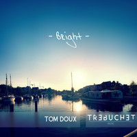 Tom Doux - Bright