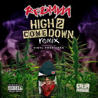 Redman - High 2 Come Down (Remix)