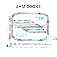Sam Cooke - The Plan