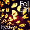 Heavy  Fall Girl