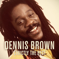 Dennis Brown - Dennis Brown: Strictly the Best