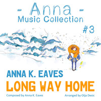 Anna K. Eaves - Long Way Home