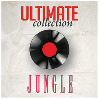 Jungle - Ultimate Collection