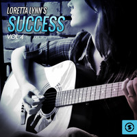 Loretta Lynn - Success, Vol. 4