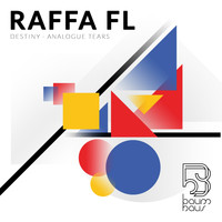 Raffa Fl - Destiny / Analogue Tears